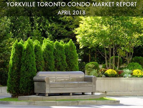 Yorkville Condo Sales On Fire For Month Of April 2018