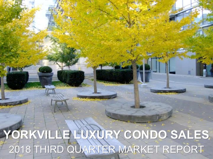 Yorkville Luxury Condo Sales Over $2M 2018 3rd Quarter Market Report Victoria Boscariol Chestnut Park Real Estate