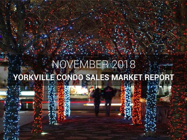 Yorkville Toronto Condos Sales History Market Report November 2018 Victoria Boscariol Chestnut Park Real Estate