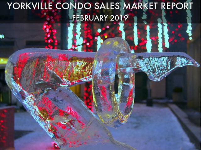 Yorkville Condos Sales Market Report February 2019 Victoria Boscariol Chestnut Park Real Estate r