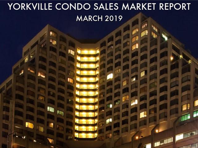 Yorkville Condo Market Sales Report 2019 March Toronto Victoria Boscariol Chestnut Park Real Estate