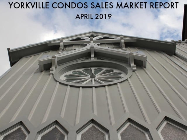 Yorkville Condo Sales Market Report Toronto April 2019 Victoria Boscariol Chestnut Park Real Estate