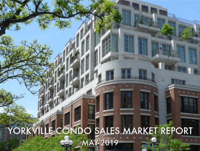 Yorkville Condos Sales Report May 2019 Victoria Boscariol Chestnut Park Real Estate Toronto